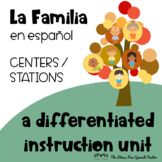 Spanish Family UNIT La Familia Differentiated Instruction great for STATIONS