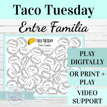 Spanish Family Vocab TACO TUESDAY: Entre Familia