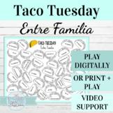 Spanish Family Vocabulary Taco Tuesday Game