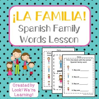 Spanish Family Words Lesson - ¡La Familia!