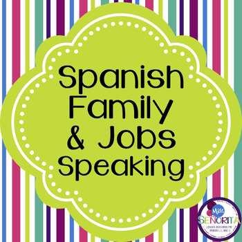 Spanish Family and Jobs Speaking Activity