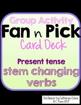 Spanish Fan n Pick Card Deck - Stem Changing Verbs