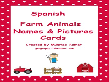 Spanish : Farm Animals Names & Pictures Cards.