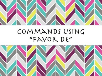 Spanish Favor De Polite Commands PowerPoint Slideshow Presentation