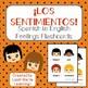Spanish Feelings Flashcards - ¡Los Sentimientos!