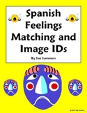 Spanish Feelings Matching and Image IDs Worksheet or Quiz - Sientimientos