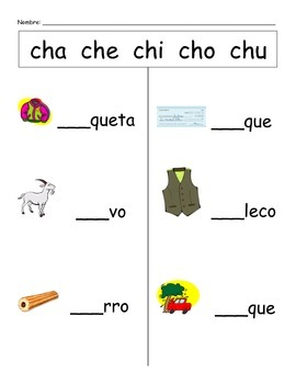 Spanish Fill the Blank (cha che chi cho chu)