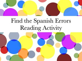 Spanish Find the Errors Reading Grammar Activity