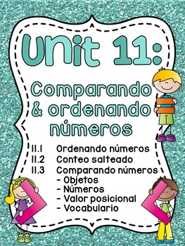 Spanish First Grade Math Unit 11: Comparando números (Comparing Numbers)