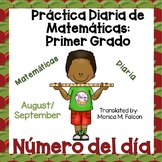 Spanish First Grade Number of the Day, Aug./Sept., NO PREP, JUST PRINT