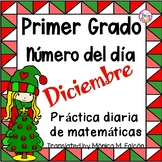 Spanish First Grade Number of the Day December NO PREP JUST PRINT