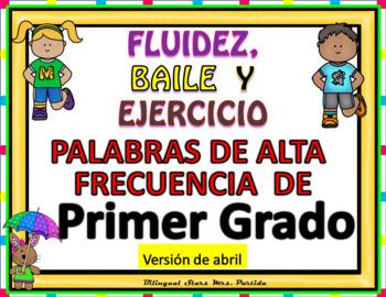 Spanish First Grade  Sight Words Dance & Exercise Palabras de Frecuencia  abril