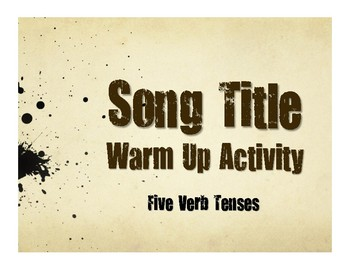 Spanish Five Verb Tense Review Song Titles