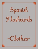 Spanish Flashcard Game- Clothes