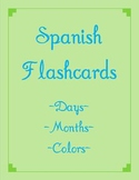 Spanish Flashcard Game- Days, Months, and Colors
