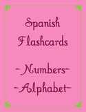 Spanish Flashcard Game- Numbers and the Alphabet