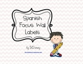 Spanish Focus Wall Labels
