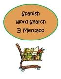PRINT & DIGITAL Spanish Food El Mercado Word Search