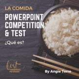 Spanish Food La comida PowerPoint Competition and Test