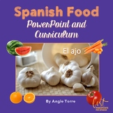 Spanish Food La comida PowerPoint and Curriculum