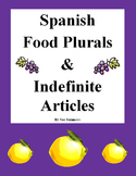 Spanish Food Plurals and Indefinite Articles - La Comida