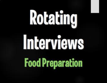 Spanish Food Preparation Rotating Interviews