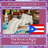 Spanish Food: The Price is Right (Avancemos 3.1)