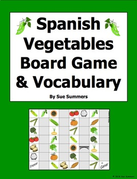 Spanish Food - Vegetables Board Game and Vocabulary - Los Vegetales
