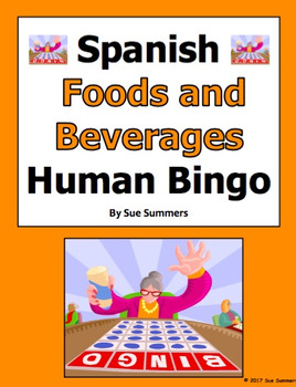 Spanish Food and Beverages Human Bingo Game Speaking and W