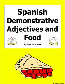 Spanish Food and Demonstrative Adjectives 18 Translations Worksheet