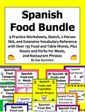 Spanish Food and Meals Bundle of 9 Worksheets, Skit, Sketch, and Vocabulary