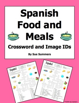 Spanish Food and Meals Crossword Puzzle, Vocabulary, and I