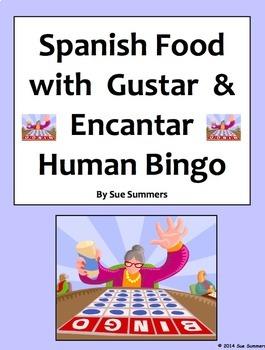 Spanish Food with Verbs Gustar and Encantar Human Bingo Sp