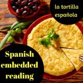 Spanish Foods Embedded Reading: La tortilla española: Voca