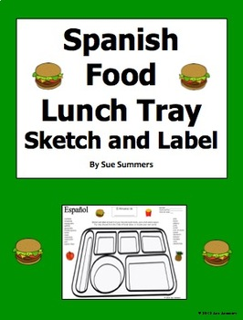 Spanish Foods Lunch Tray Sketch and Label Activity - La Comida