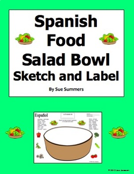 Spanish Foods Salad Bowl Sketch and Label Activity - Spanish Vegetables
