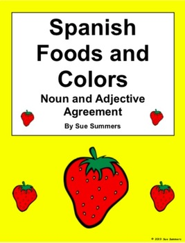 Spanish Foods and Colors Noun and Adjective Agreement and Vocabulary