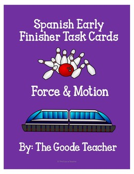 Spanish Force & Motion Early Finisher Task Cards