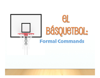 Spanish Formal Commands Basketball