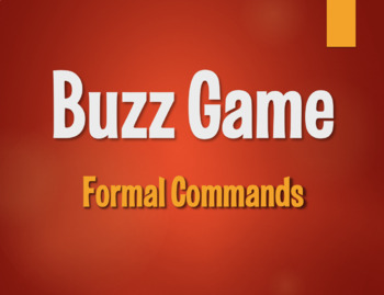 Spanish Formal Commands Buzz Game