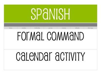 Spanish Formal Commands Calendar Activity