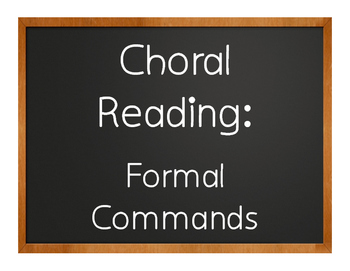 Spanish Formal Commands Choral Reading