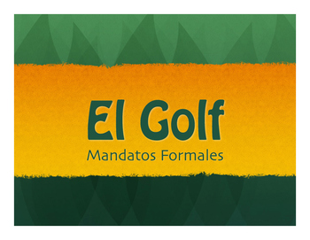 Spanish Formal Commands Golf