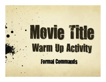 Spanish Formal Commands Movie Titles