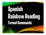 Spanish Formal Commands Rainbow Reading