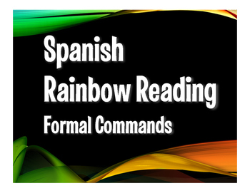 Spanish Formal Commands Rainbow Reading