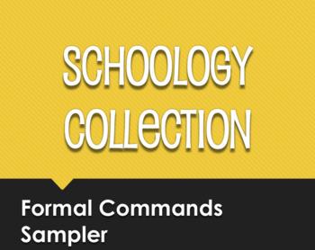 Spanish Formal Commands Schoology Collection Sampler