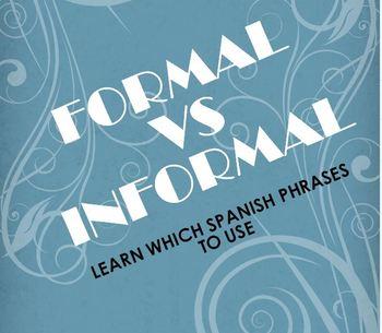 Spanish Formal vs Informal