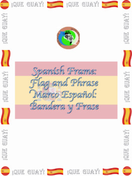 Spanish Frame: Flag and Phrase