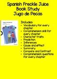 Spanish Freckle Juice Book Study Jugo de Pecas